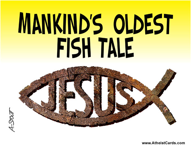 Mankind's Oldest Fish Tale - JESUS!