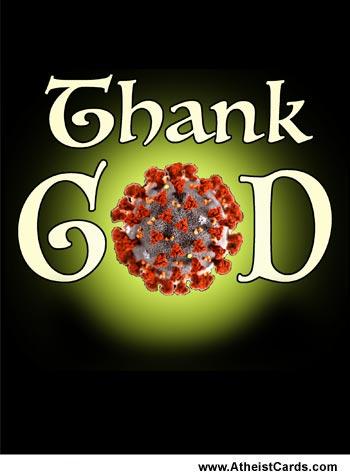 Thank God for Coronavirus